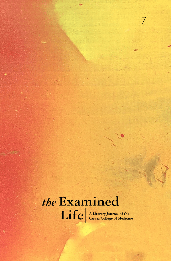 The Examined Life >> The Examined Life Journal University Of Iowa Carver